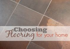 #Choosing Flooring for your Home