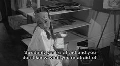 """Suddlendly you're afraid and you don't know what you're afraid of."" Breakfast At Tiffany's//"