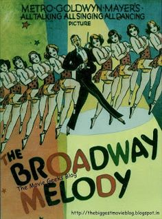 The Movie Geek's Blog: The Broadway Melody; a 1929 musical