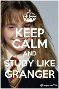 Study Like Granger - yes all the Cullen kids are nerds but sometimes Megan and Renesmee don't want to study so we (Esme, Alice, Edward, Jasper) remind them to study like Hermione! They pretend they are Hermione and study a lot :) Classe Harry Potter, Harry Potter Jokes, Cover Harry Potter, Hogwarts, Keep Calm And Study, Image Citation, Finals Week, Study Motivation, Finals Motivation