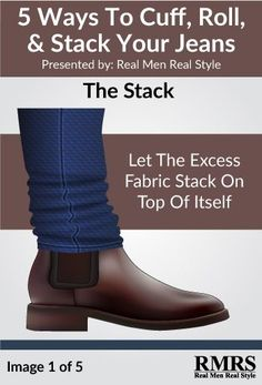 'Stacking' means letting jeans fabric bunch up above your shoes.