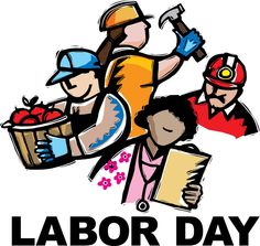 cliparts on labor day : it is also called labour day. it is the public holiday in united states. this festival was promoted by the central label union and the knights of labor. What Is Labor Day, Labor Day Usa, Happy Labor Day, Labor Day Clip Art, Labor Day Pictures, Labour Day Wishes, Labor Day Quotes, Weekend Images, Labor Day Holiday