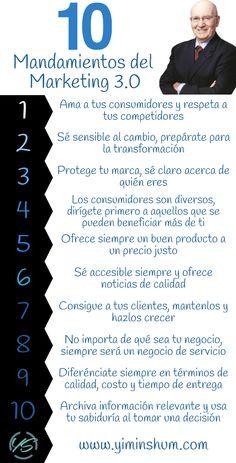 Hola: Una infografía con los10 mandamientos del Marketing 3.0 según Kotler. Vía Un saludo
