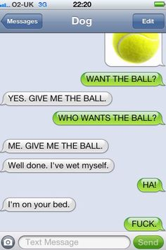 Texts From Dog Snickers And Giggles Pinterest Texts Dog And - Dogs able text 30 hilarious texts dogs