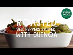 TODAY'S CHOICES; 8 STUFFED PEPPERS RECIPES, Whole Foods Market