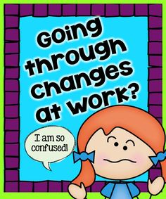 Teach123 - tips for teaching elementary school: Change is Stressful!