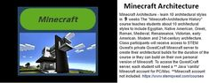 """Minecraft Architecture Course: There is no limit on the number of architecturally inspired buildings kids can create in Minecraft! This course will follow a """"flexible schedule."""" Work at any time, 24/7 for the duration of the 10-week course. #stem #technology #minecraft #architecture #homeschool #education  #technology #math #online #stem #steam #elearning #codingforkids #onlineeducation #afterschool #unschooling #homeed #homeschooling Minecraft Architecture, Stem Steam, Coding For Kids, Early American, After School, 21st Century, Mathematics, Homeschooling, Schedule"""
