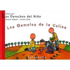 Los gemelos de la colina / Teresa Sabaté ; [adaptación e ilustraciones] Carme Solà Barcelona : MIguel A. Salvatella, D.L. 2002