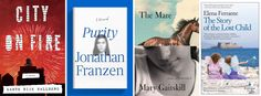 If there's one consolation that summer's almost over, it's that the best books of the year are on their way. Take a look at this year's dazzlingly rich fall novels, stuffed with works from Elena Ferrante, Jonathan Franzen, Margaret Atwood, and John Irving, to name just a few.  The Story of the Lost Child,Elena Ferrante  Ferrante's final Neapolitan novel follows Lila and Elena as they wrestle with their fraught, decades-long friendship. (Sept. 1)