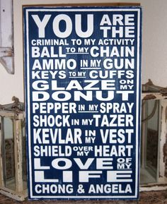 You are the Love of my Life by Snickerdoodle Signs