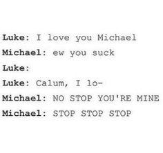 Michael:*hugs* Luke:Mike...You're...crushing my....bones...*crack*