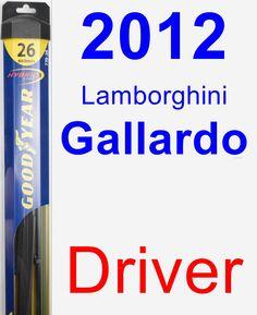 Driver Wiper Blade for 2012 Lamborghini Gallardo - Hybrid