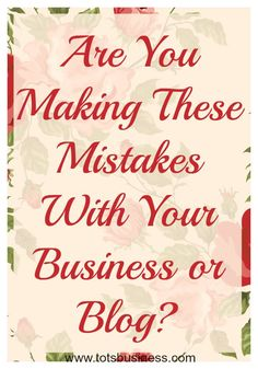 It's easy to get into a trap with your business. You know the one. The I-Must-Do-Everything-Right-And-Google-All-Day-Long trap. The pressure to follow all of the rules can be overwhelming. I have fallen for the trap and in doing so have made the following mistakes. Not Being Organized Organization is key. I remember (not fondly) having to do taxes in the spring. What I should have done was set aside a few minutes a week/month to input everything into excel spreadsheets and file away my p...
