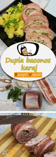 Dupla baconös töltött karaj