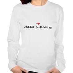 I Love Veggie Burgers heart t-shirt. Customizable. http://www.zazzle.com/jollyhearts