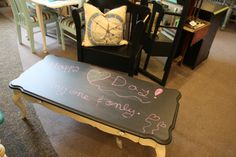 Coffee Table Makeover Ideas | Use dry erase paint instead ......can't stand chalkboards