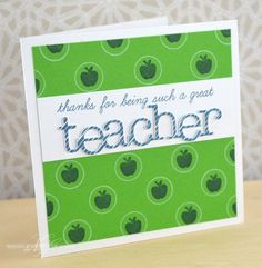 stamp an open circle in white on solid cs, then add a small stamp; Great Teacher Card by Nichole Heady for Papertrey Ink (June Teacher Appreciation Cards, Teacher Cards, Teacher Gifts, Teacher Notes, Homemade Greeting Cards, Scrapbook Cards, Scrapbooking, Student Gifts, Kids Cards