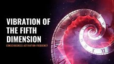 Vibration of the Fifth Dimension Consciousness Activation Frequency | As... Chakra Healing Music, The Five, Consciousness, Reiki, It Works, Meditation, Activities, Learning, Knowledge