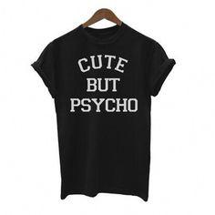 1d2987522 Cute But Psycho T Shirt Women Lovers Summer Fashion Harajuku Printed Short  Sleeve Unisex Couple Funny