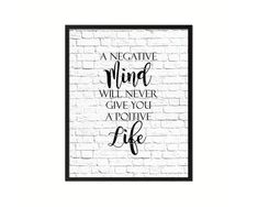 A negative mind will never give you positive I will stalk you Quote Saying Printable Digital