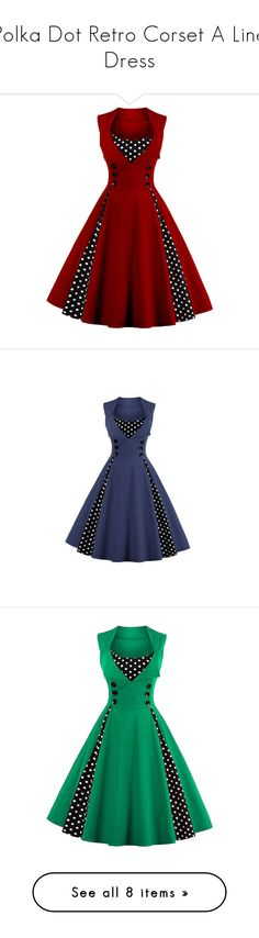 """""""Polka Dot Retro Corset A Line Dress"""" by adorablequeen ❤ liked on Polyvore featuring dresses, polka dot a line dress, red dress, a line dress, retro-inspired dresses, retro a line dress, blue corset dress, blue a line dress, cloths and retro print dress"""