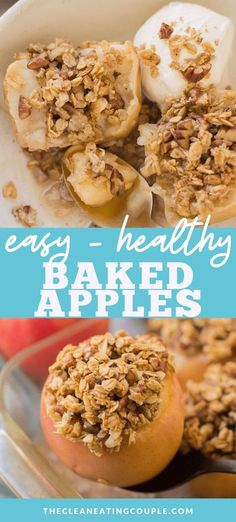 Healthy Baked Apples are a delicious, easy dessert perfect for a crisp fall night! Gluten free dairy free, top with oats, nuts and spices and pop in the oven for a simple and quick treat! #glutenfree #dairyfree #healthy #apples