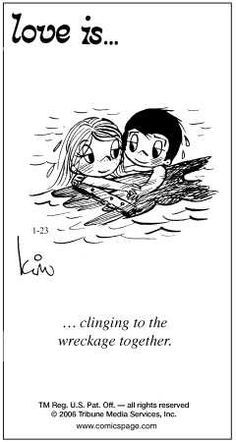 ❤ ... clinging to wreckage together ... ❤