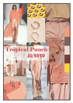 TREND FORECAST SPRING/SUMMER 2020 SS/2020 TROPICAL PUNCH