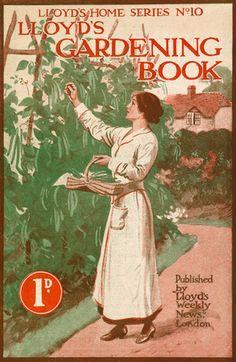 1916 Lloyd's Gardening Book, Lloyd's Weekly News (Publisher)  -- Pretty!