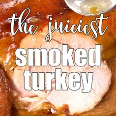 Ever wondered how to smoke a juicy turkey? This is the best smoked turkey recipe we've tried. Free up the oven and learn how to smoked turkey stuffed with fruit and aromatics for an amazing turkey dinner. #turkey #smokedturkey #thanksgiving