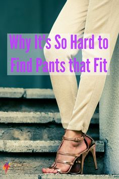 Why It's So Hard to Find Pants that Fit