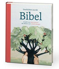 Geschichten aus der Bibel von Heinz Janisch…