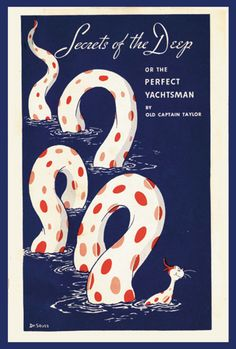 Cover of Secrets of the Deep, by Old Captain Taylor, a 34 page booklet (aquatints in red, white and blue) produced by Essomarine, illustrated by Theodore Geisel (Dr. Seuss), 1935