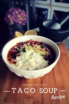 Vegetarian Taco Slow Cooker Soup Recipe