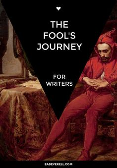 The Fool's Journey - symbols & mythical motifs to use in your story.
