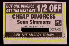 Buy one divorce get the next ½ off.  Now THAT's pre-planning....
