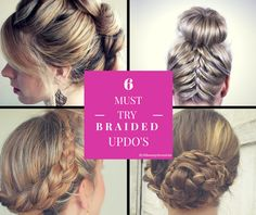 6 MustTry Braided Updo's