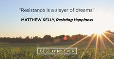 Share Dynamic Catholic with your friends! Resistance | Best Lent Ever