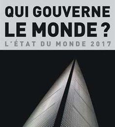 Bertrand Badie et Dominique Vidal – Qui gouverne le monde ?