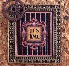 """Steampunk """"It's Time"""" Refrigerator Magnet"""