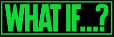 Marvel What IF ... ? Logo Decal Sticker 6 8 10 12 Multiple Colors - 8 / Lime Green