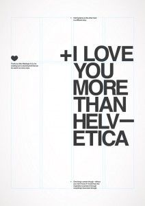 I Love You More Than Helvetica