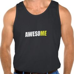 Awesome Me Tank Top Tank Tops