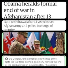 SUNDAY DECEMBER 28, 2014!!   Obama heralds formal end of war in Afghanistan after 13 years (2001-2014) (Longest War In U.S. History)   President heralds 'responsible conclusion' of combat operations Thirteen-year conflict saw 3,500 foreign soldiers die and cost $1tn Ceremony marks end of Isaf combat role in Afghanistan    US General John Campbell rolls the flag of the Nato-led Isaf force during a ceremony marking the end of the combat mission in Afghanistan. Photograph: Shah Marai/AFP/Getty…