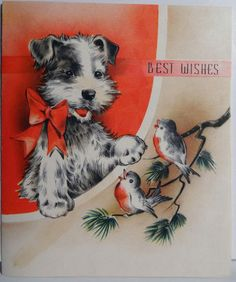 "Vintage ""Best Wishes"" greeting Card. Adorable Terrier Dog and birds card."