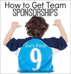 How to Get Team Sponsorships for your kids sport or travel team!  Includes a SAMPLE LETTER to send to potential sponsors.