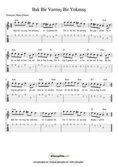 Bak Bir Varmış Bir Yokmuş - Nota - Tab Guitar Tabs, Guitar Chords, Ukulele Songs, Kalimba, Guitar Lessons, Music Notes, Musical, Violin, Sheet Music