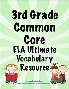 Common Core Vocabulary Word Wall and More - Vocabulary is essential! This 200+ page printable packet will help your students master the ELA vocabulary from the Common Core Standards. It includes a ELA vocabulary word wall, flash cards, and vocabulary flip books! Available for 3rd, 4th, and 5th grades! $