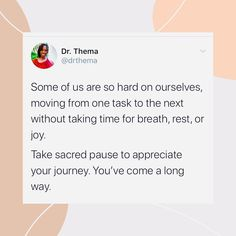 "Dr. Thema on Instagram: ""Take it easy. Be kind to yourself. #compassion #kindness #gentle #process #progress #growth #drthema #sacredpause #mindfulness #breathe…"""