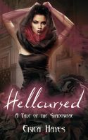 Hellcursed, an ebook by Erica Hayes at Smashwords